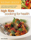 High Fibre Cooking for Health by Anne Sheasby (Paperback, 2004)