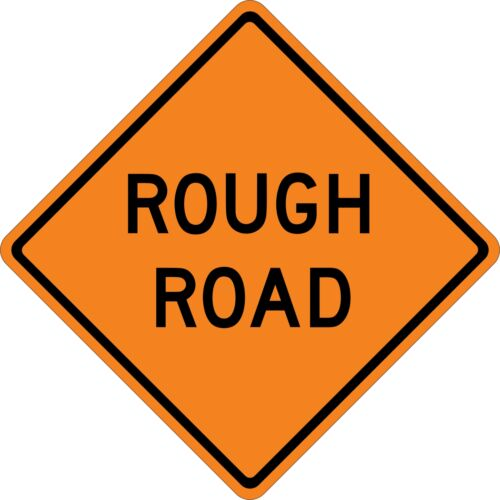 ROUGH ROAD SIGN Vinyl Decal Sticker ** 5 Sizes **