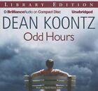 Odd Hours by Dean R Koontz (CD-Audio, 2015)