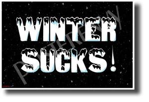 Winter-Sucks-NEW-Humorous-Joke-POSTER-hu470