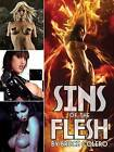 Sins of the Flesh by S Q Publications,US (Paperback, 2013)