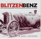 The Incredible Blitzen Benz by Karl Ludvigsen (Hardback, 2006)