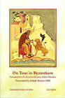 On Tour in Byzantium: Excerpts from the Spiritual Meadow of John Moschus by SLG Press (Paperback, 2013)