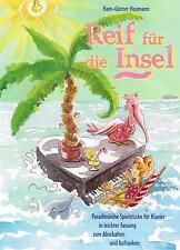 Klavier Noten : Reif für die Insel - Paradiesische Spielstücke - leiMittelstufe