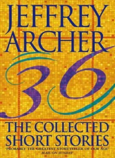 Collected Short Stories By Jeffrey Archer. 9780006514053