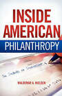 Inside American Philanthropy: The Dramas of Donorship by Waldemar A Nielsen (Paperback / softback, 2008)