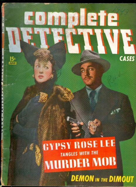 """COMPLETE DETECTIVE June 1943 Vintage """"Gypsy Rose Lee Tangles With The Murder Mob"""