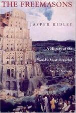 The Freemasons: A History of the World's Most Powerful Secret Society, Ridley, J