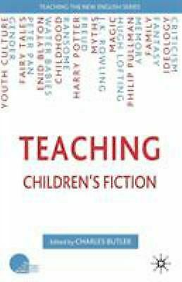 Teaching Children's Fiction by Butler, Charles-ExLibrary