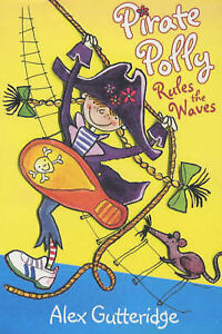 Pirate-Polly-Rules-The-Waves-Gutteridge-Alex-Very-Good-Book