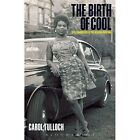 Birth of Cool Style Narratives of The African Diaspora 9781859734650 Tulloch