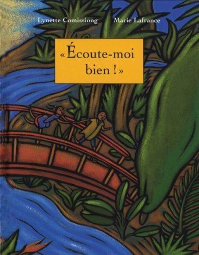 """""""Ecoute-Moi Bien! by Comissiong, Lynette """""""