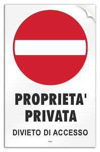 Cartello-PVC-adesivo-034-Proprieta-Privata-Divieto-di-Accesso-034