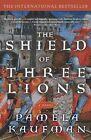 Shield of Three Lions by Pamela Kaufman (Paperback, 2002)