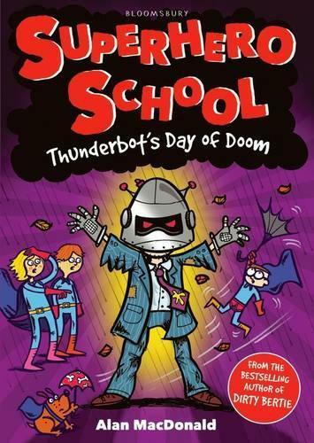1 of 1 - Thunderbot's Day of Doom by MacDonald, Alan   Paperback Book   9781408825266   N