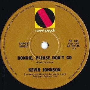 Kevin Johnson ORIG OZ 45 Bonnie please don't go VG+ '71 Sweet Peach SP108