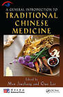 A General Introduction to Traditional Chinese Medicine by Taylor & Francis Inc (Hardback, 2009)