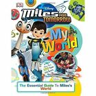 My World Miles from Tomorrow by DK (Hardback, 2016)