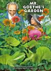 Mr Goethe's Garden by Diana Cohn (Hardback, 2003)