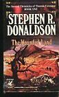The Second Chronicles of Thomas Covenant: The Wounded Land Bk. 1 by Stephen R. Donaldson (1981, Paperback)