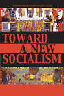 Toward a New Socialism by Lexington Books (Paperback, 2006)