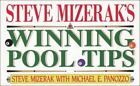Steve Mizerak's Winning Pool Tips by Steve Mizerak and Michael E. Panozzo (1995, Paperback)