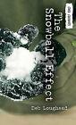 The Snowball Effect by Deb Loughead (Hardback, 2010)
