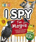 I Spy the Magpie by Kerry Kitzelman, Steve Parish (Paperback, 2008)