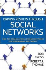 Driving Results Through Social Networks: How Top Organizations Leverag-ExLibrary