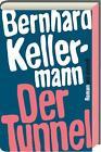 Der Tunnel von Bernhard Kellermann (2015, Gebundene Ausgabe)
