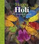 Happy Holi by Joyce Bentley (Hardback, 2016)