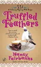 Truffled Feathers (Culinary Food Writer), Nancy Fairbanks, Good Book