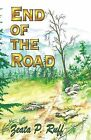 End of the Road by Zeata P Ruff (Paperback / softback, 2013)