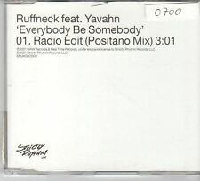(EV995) Ruffneck ft Yavahn, Everybody Be Somebody - 2001 DJ CD