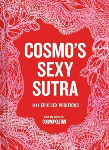 Cosmos Sexy Sutra : 101 Epic Sex Positions by Chronicle