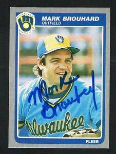 Details About Mark Brouhard 576 Signed Autograph Auto 1985 Fleer Baseball Trading Card