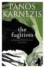 The Fugitives by Panos Karnezis (Paperback, 2016)