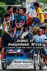 Doing It Philippine Style: A Survival Guide for Aliens in Paradise by Keith Warren (Paperback / softback, 2016)