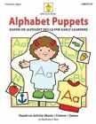Alphabet Puppets: Hands-On Alphabet Skills for Early Learners by Marilynn G Barr (Paperback / softback, 2013)