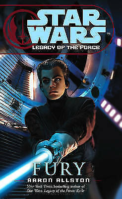 """1 of 1 - """"VERY GOOD"""" Star Wars: Legacy of the Force VII - Fury, Allston, Aaron, Book"""