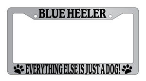 Black METAL License Plate Frame Welsh Corgi Everything Else Is Just A Dog 1106
