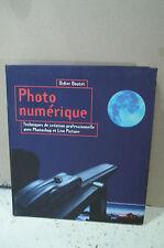 PHOTO NUMÉRIQUE.TECHNIQUE CRÉATION PROFESSIONNELLE AVEC PHOTOSHOP & LIVE PICTURE