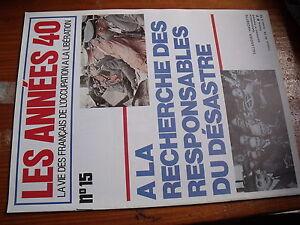 $$ Revue Les Années 40 N°15 Gamelin Parti Communiste