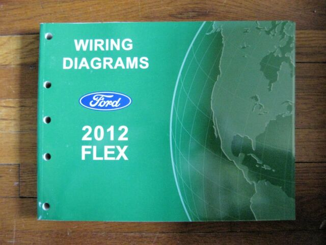 2012 Ford Flex Electrical Wiring Diagram Service Shop