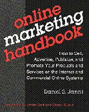 Online Marketing Handbook : How to Sell, Advertise, Publicize and Promote Your P