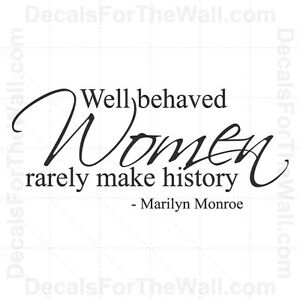 Laurel Thatcher Ulrich's Well-Behaved Women Seldom Make History.