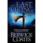 The Last Viking by Berwick Coates (Paperback, 2014)