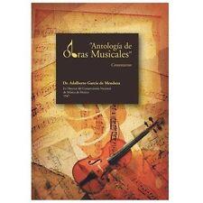 Antologa de Obras Musicales : Comentarios by Adalberto Garca De Mendoza...