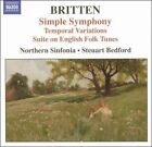 Britten: Simple Symphony; Temporal Variations; Suite on English Folk Tunes (CD, Jan-2005, Naxos (Distributor))