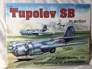 Squadron//Signal Publications - 1194 Soviet Bomber Tupolev SB in Action No